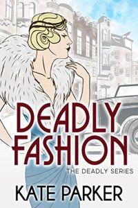 Deadly Fashion