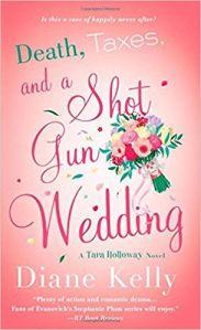 Death, Taxes and a Shotgun Wedding
